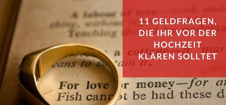 Geld-Gespräch vor dem Heiraten