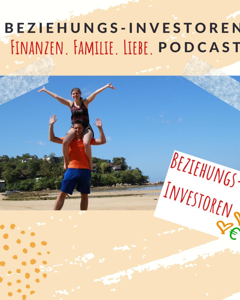 Finanzen. Familie. Liebe. – Beziehungs-Investoren auf die Ohren im neuen Podcast